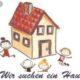 Gesucht Haus zur Miete